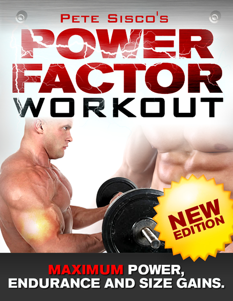 Power Factor Workout - Power, Endurance and Size Gains edition